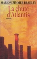 Couverture La Chute d'Atlantis Editions France Loisirs 1996