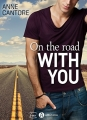 Couverture On the road with you Editions Addictives (Luv) 2017
