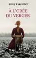 Couverture A l'orée du verger Editions France Loisirs 2017