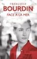 Couverture Face à la mer Editions France Loisirs 2017