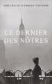 Couverture Le dernier des nôtres Editions France Loisirs 2017