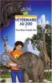 Couverture Vétérinaire au zoo Editions Rageot (Cascade) 2003