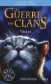 Couverture La guerre des clans, cycle 3 : Le pouvoir des étoiles, tome 1 : Vision Editions Pocket (Jeunesse) 2017
