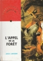 Couverture L'appel de la forêt / L'appel sauvage Editions Nathan (Rouge & Or) 1996