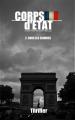 Couverture Corps d'état, tome 2 : Sous les cendres Editions Autoédité 2017