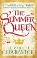 Couverture Aliénor d'Aquitaine (Chadwick), tome 1 : L'été d'une reine Editions Sphere 2014