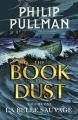 Couverture La trilogie de la poussière, tome 1 : La Belle sauvage Editions David Fickling Books 2017