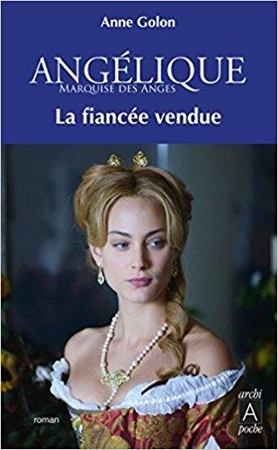 Couverture Angélique, tome 2 : La fiancée vendue