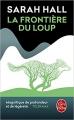 Couverture La frontière du loup Editions Le Livre de Poche 2017