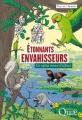 Couverture Étonnants envahisseurs : Ces espèces venues d'ailleurs Editions Quae 2017