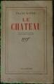 Couverture Le château Editions Gallimard  1947