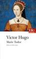 Couverture Marie Tudor Editions Folio  (Théâtre) 2013