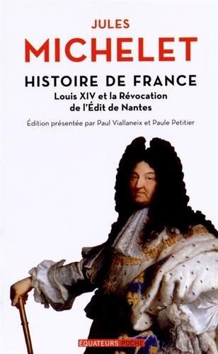 Couverture Histoire de France - Louis XIV et la révocation de l'Edit de Nantes
