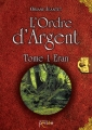 Couverture L'Ordre d'Argent, tome 1 : Eran Editions Persée 2016