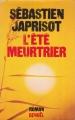 Couverture L'été meurtrier Editions Denoël 1977