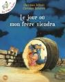 Couverture Le jour où mon frère viendra Editions Pocket (Jeunesse - Albums) 2006
