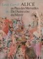 Couverture Alice au Pays des Merveilles, De l'autre côté du miroir / Tout Alice / Alice au Pays des Merveilles suivi de La traversée du miroir Editions Gründ (Légendes et contes de tous les pays) 1985