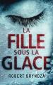 Couverture La fille sous la glace Editions France loisirs 2017