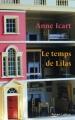 Couverture Le temps de Lilas Editions Robert Laffont 2017