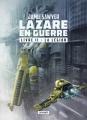 Couverture Lazare en guerre, tome 2 : La légion Editions L'Atalante (La Dentelle du cygne) 2017