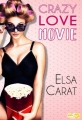 Couverture Crazy love movie Editions Lips & Roll 2017