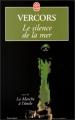 Couverture Le silence de la mer suivi de La marche à l'étoile Editions Le Livre de Poche 1999