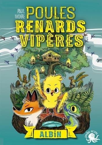 Couverture Poules, renards, vipères, tome 1 : Albin