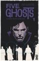 Couverture Five Ghosts, tome 1 : La Possession de Fabian Gray Editions Glénat (Comics) 2016