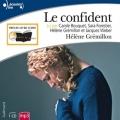 Couverture Le confident Editions Gallimard  (Ecoutez lire) 2012