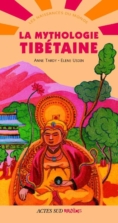 Couverture La Mythologie tibétaine