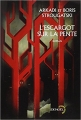 Couverture L'escargot sur la pente Editions Denoël (Lunes d'encre) 2013