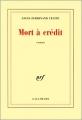 Couverture Mort à crédit Editions Gallimard  (Blanche) 2015