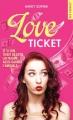 Couverture Love Ticket Editions La Condamine (New romance) 2017