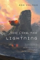Couverture Terra Ignota, book 1: Too Like The Lightning Editions Tor Books 2016
