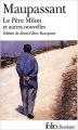 Couverture Le Père Milon et autres nouvelles Editions Folio  2003