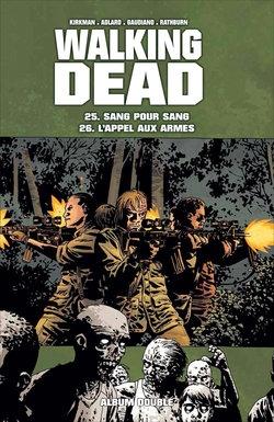 Couverture Walking Dead, tomes 25 et 26 : Sang pour sang suivi de L'appel aux armes