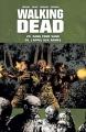 Couverture Walking Dead, tomes 25 et 26 : Sang pour sang suivi de L'appel aux armes Editions France Loisirs 2017