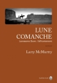 Couverture Lonesome dove, tome 0.5 : Lune comanche Editions Gallmeister (Nature writing) 2017