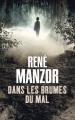 Couverture Dans les brumes du mal Editions France Loisirs 2017