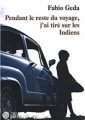 Couverture Pendant le reste du voyage, j'ai tiré sur les Indiens Editions Gaïa 2009