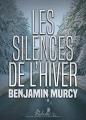 Couverture Les silences de l'hiver Editions Rebelle 2017