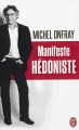 Couverture Manifeste Hédoniste Editions J'ai lu 2013