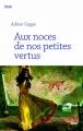 Couverture Aux noces de nos petites vertus Editions Le Cherche Midi (Roman) 2017