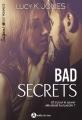 Couverture Bad secrets, intégrale Editions Addictives (Adult romance - Suspence) 2017