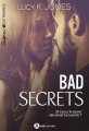 Couverture Bad secrets, intégrale Editions Addictives (Adult romance - Suspence) 2017