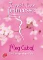 Couverture Journal d'une princesse / Journal de Mia : Princesse malgré elle, tome 08 : Une princesse dans la tourmente / De l'orage dans l'air Editions Le Livre de Poche (Jeunesse) 2009