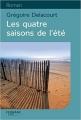 Couverture Les quatre saisons de l'été Editions Feryane (Gros Caracteres) 2015