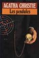 Couverture Les pendules Editions Le Livre de Poche 1986