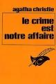Couverture Le crime est notre affaire Editions Le Masque 1983