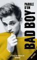 Couverture Parole d'un bad boy Editions Hachette (Bloom) 2017